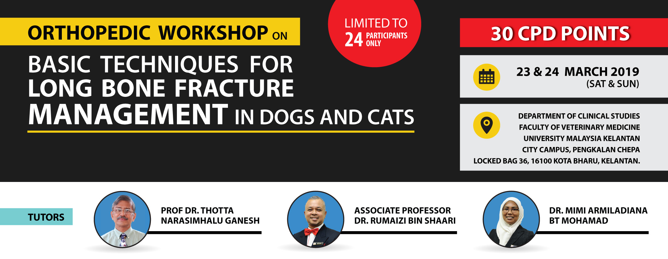 Orthopedic Workshop on Basic Techniques in Long Bone Fracture Management in Dogs & Cats